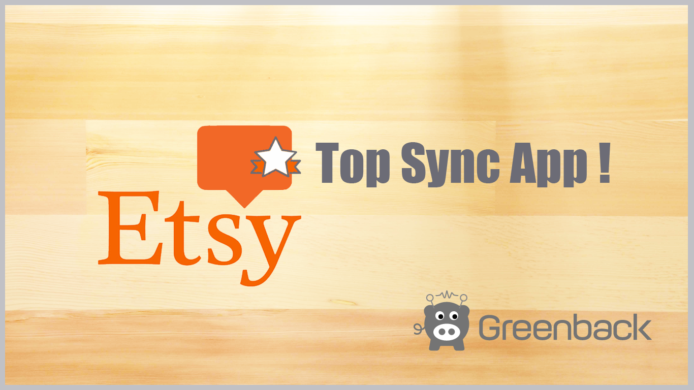 Greenback is Etsy's Top Sync App