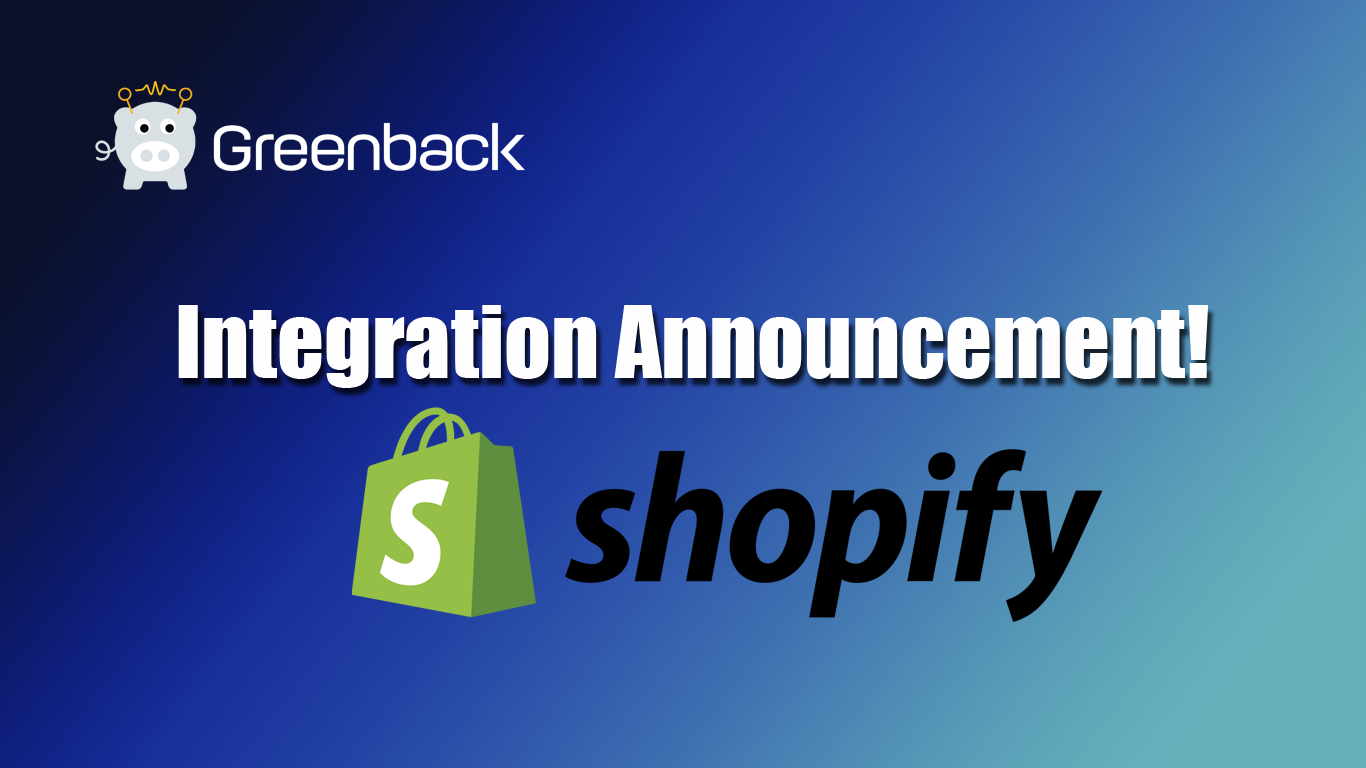 Shopify Now Available on Greenback