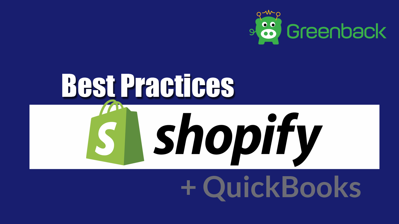 Best Accounting Practices for Shopify + QuickBooks