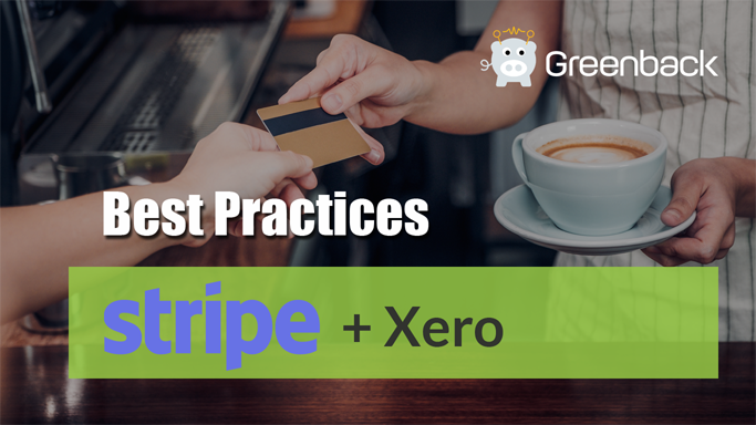 Best Accounting Practices for Stripe + Xero