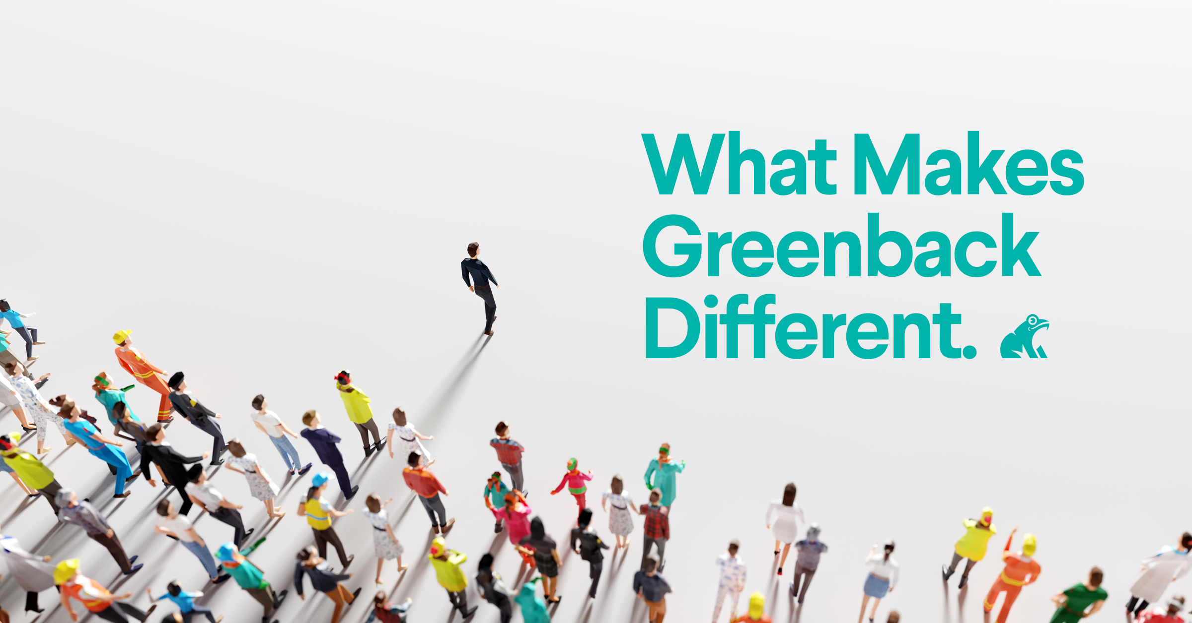 What Makes Greenback Different